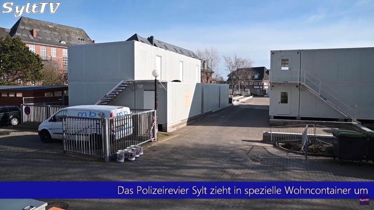 Die Sylter Polizei muss in sichere Spezialcontainer umziehen